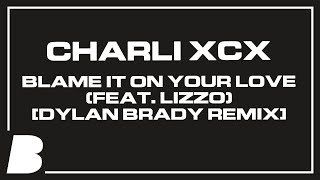 Play Blame It on Your Love (feat. Lizzo) (Kat Krazy Remix)