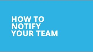 How to Notify Your Team in the Android App video thumbnail