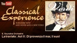 Giuseppe Verdi   La traviata   Act II   Di provenza il mar, il suol   ClassicalExperience