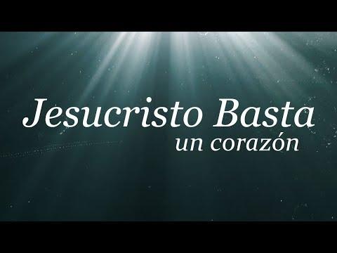 Un Corazón | Jesucristo Basta (Letra) | 2017