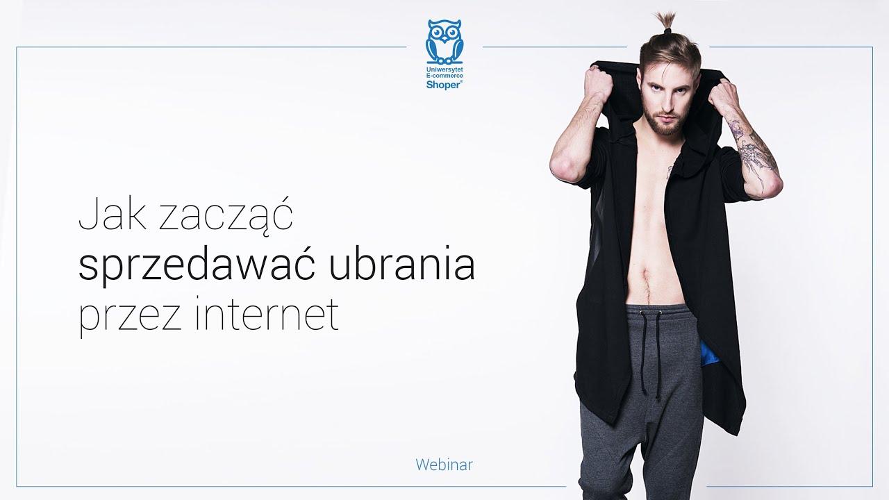 d72c6bbf42 Jak założyć sklep internetowy z ubraniami  - Sprzedaż w internecie odc. 2