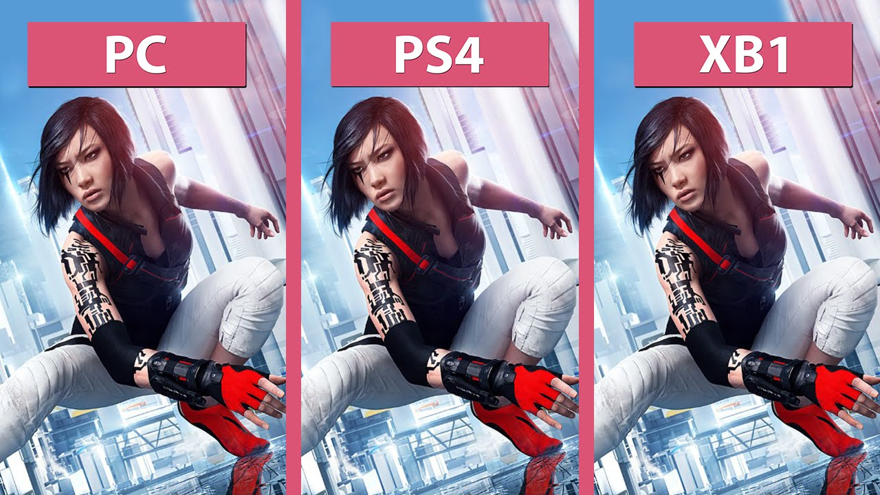 Mirror 39 s edge catalyst pc vs ps4 vs xbox one graphics for Mirror xbox one to pc