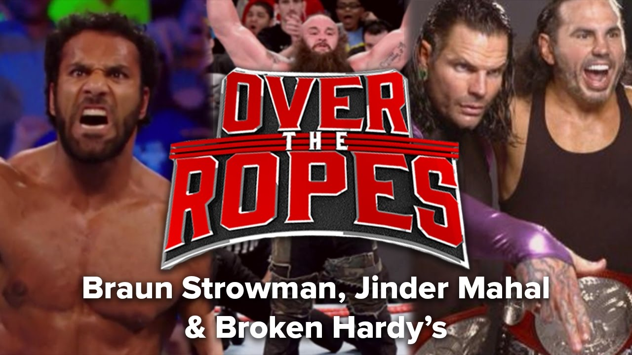 braun-strowman-destroys-jinder-mahal-is-1-and-the-hardys-break-over-the-ropes-episode-22