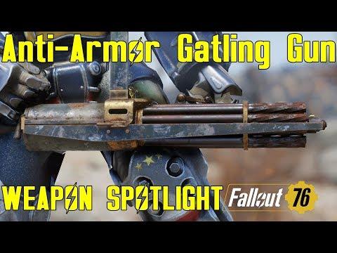 Fallout 76: Weapon Spotlights: Anti-Armor Gatling Gun thumbnail