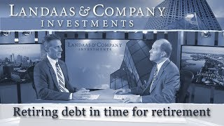 Retiring debt in time for retirement