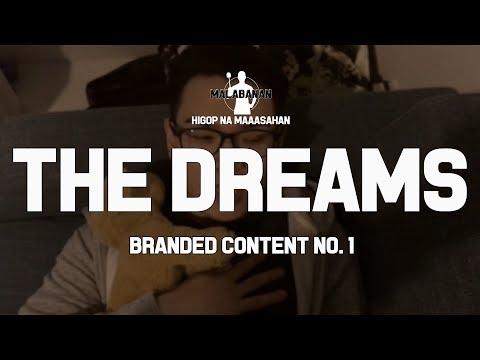 Malabanan presents: The Dreams (Branded Content No. 1)