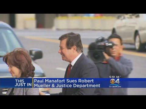 Manafort Sues DOJ, Mueller Over Russia Probe Authority