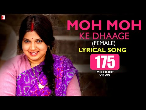 Lyrical: Moh Moh Ke Dhaage (Female) | Song with Lyrics | Dum