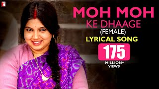 Lyrical: Moh Moh Ke Dhaage (Female) - Full Song with Lyrics - Dum Laga Ke Haisha