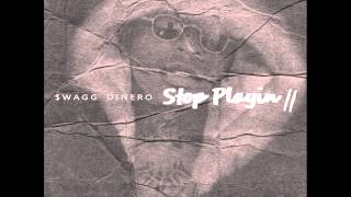 $wagg Dinero | Stop Playin 2 (FULL MIXTAPE) #SP2 @SwaggDinero