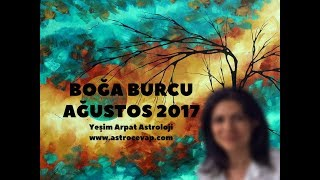 BOĞA Burcu Ağustos 2017 Astroloji