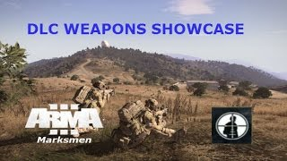Arma 3 Marksmen: DLC Weapons and Content Showcase!