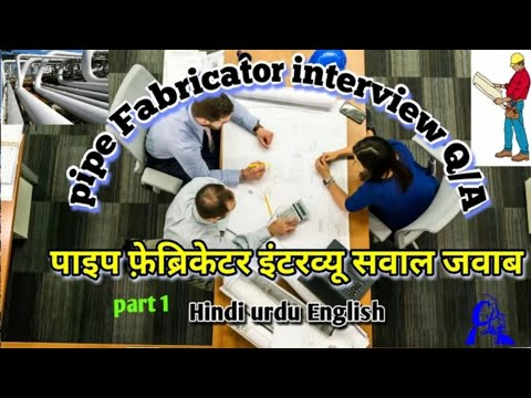 pipe fabricator interview questions/A -25 (part1) piping fabrication formula /fittings types (Hindi)