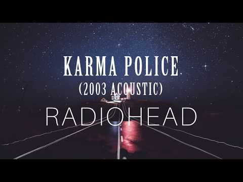 Karma Police (Acoustic) - Radiohead (Lyrics)