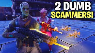 TWO Insanely dumb RICH Scammers! 🤑👌 (Scammer Get Scammed) Fortnite Save The World