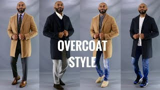 How To Wear A Men's Overcoat(Topcoat)/How To Style a Men's Topcoat(OverCoat)