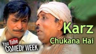 Kader Khan Is A Headache - Karz Chukana Hai - Comedy Week Exclusive