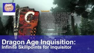 Dragon Age Inquisition: Infinite Skillpoints