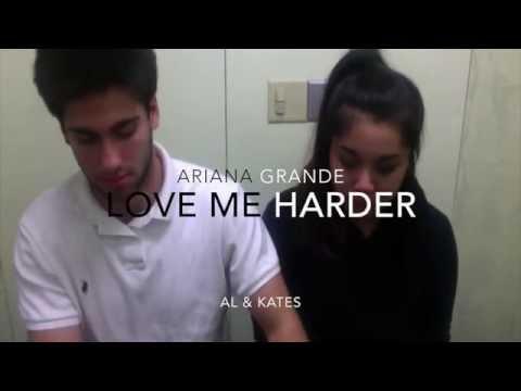 Love Me Harder Cover - Al & Kates