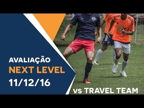Avaliação Next Level Brasília - 11/12/2016 - vs Travel Team 2017