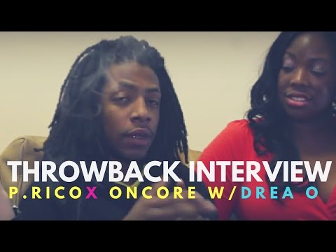 Throwback Interview (2013): P Rico x Oncore Talk Chicago Life Music and more W/ Drea O