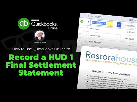 How to Use QuickBooks Online to Record a Hud 1 Final Settlement Statement
