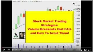 Stock Market Trading Strategies: Volume Breakouts That Fail