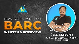 How to Prepare for BARC Written \u0026 Interview   By Sonal Sir