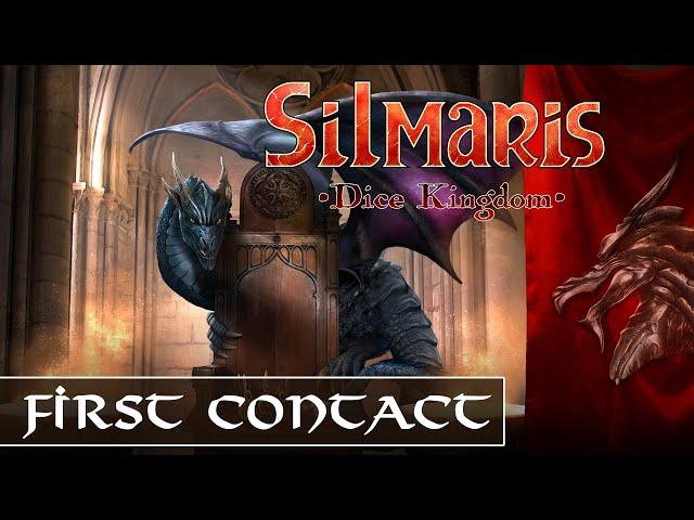 [FR] Silmaris Dice Kingdom - First Contact - Roi en péril