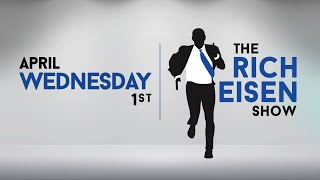 The Rich Eisen Show - Wednesday, April 1, 2020