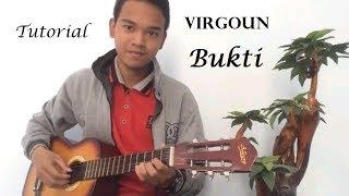 Gambar cover Tutorial Lagu Virgoun - Bukti ( INTRO + CHORD ) | Mudah dan simple