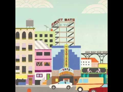 Being On Our Own by Fruit Bats