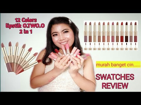 O.TWO.O 12 COLORS LIPSTIK 2 in 1 SWATCEHS || MATTE LIPSTICK AND LIQUID LIPSTICK O TWO O REVIEW