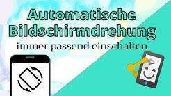 Automatisch Drehen Managen - Smartphone automatisieren mit Automate #2