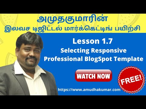 Lesson 1.7 Selecting Responsive Professional BlogSpot Template | Free Online Digital Marketing Course in Tamil By Amudha Kumar