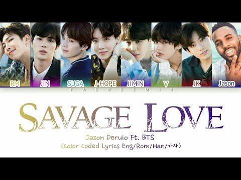 Jawsh 685, Jason Derulo, BTS - 'Savage Love (Remix)'(Color Coded Lyrics/가사)