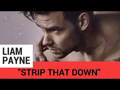 "Liam Payne Sings About Being ""Free"" From  One Direction (Strip That Down)"
