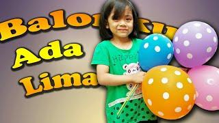 Lagu Anak Indonesia Balonku Ada Lima || Serunya Meniup Balon dan Bermain Balon