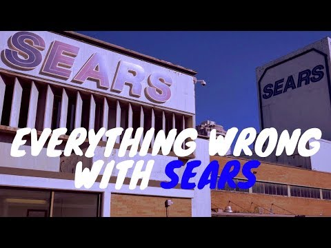 Everything Wrong With Sears