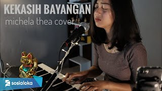 Download lagu KEKASIH BAYANGAN CAKRA KHAN - MICHELA THEA ( LIVE COVER )