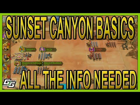 THE BASICS OF SUNSET CANYON - EVERYTHING TO GET STARTED - Rise Of Kingdoms