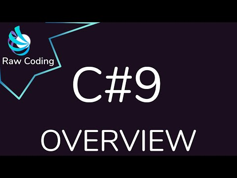 C#9 Changes Overview