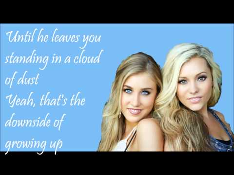 Downside of Growing Up Lyrics - Maddie & Tae