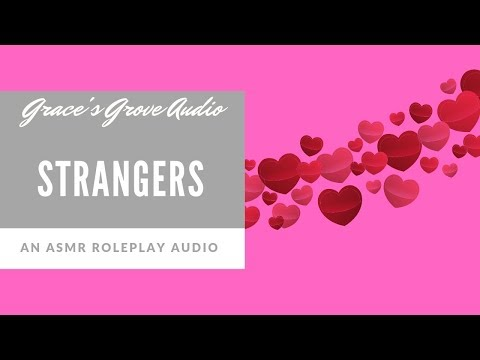 Strangers [Sensual] [Roleplay] [Whispers]
