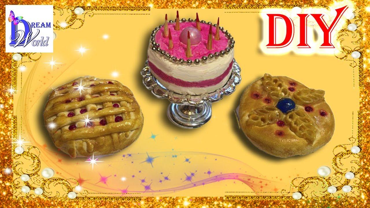 Как сделать Торт, Пирог и Пирожное для кукол своими руками. DIY. How to make cake, pie for Dolls.
