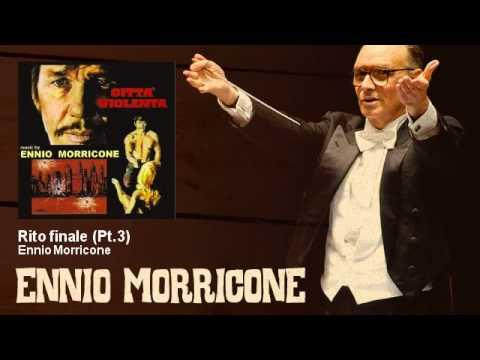 Ennio Morricone - Rito finale - Pt.3 - Città Violenta (1970)
