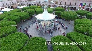 Fiestas de San Miguel el Alto 2017, Altos de Jalisco @AltosFocus