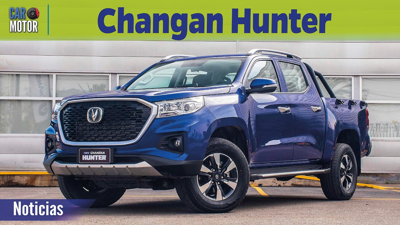 Changan Hunter 2020 - Fuerza y tecnología de China y Francia