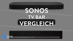 SONOS TV Speaker Vergleich - SONOS Beam, Playbar, Playbase im Vergleich
