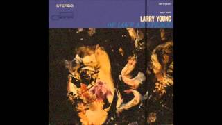 Larry Young - Of Love And Peace [Full Album]
